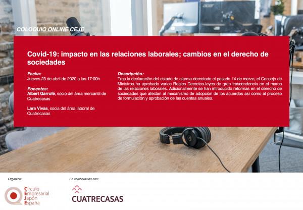 Coloquios Online CEJE: Covid-19: impacto en las relaciones laborales; cambios en el derecho de sociedades.