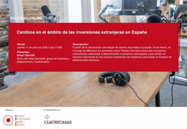 VII Coloquio Online CEJE: Cambios en el ámbito de las inversiones extranjeras en España