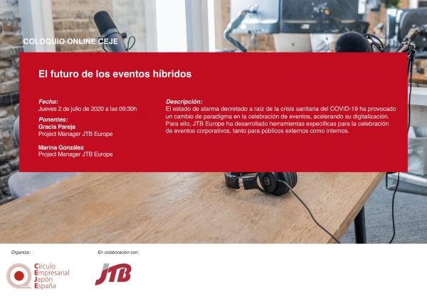 X Coloquio Online CEJE: El futuro de los eventos híbridos