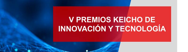 V Premios Keicho de Innovación y Tecnología
